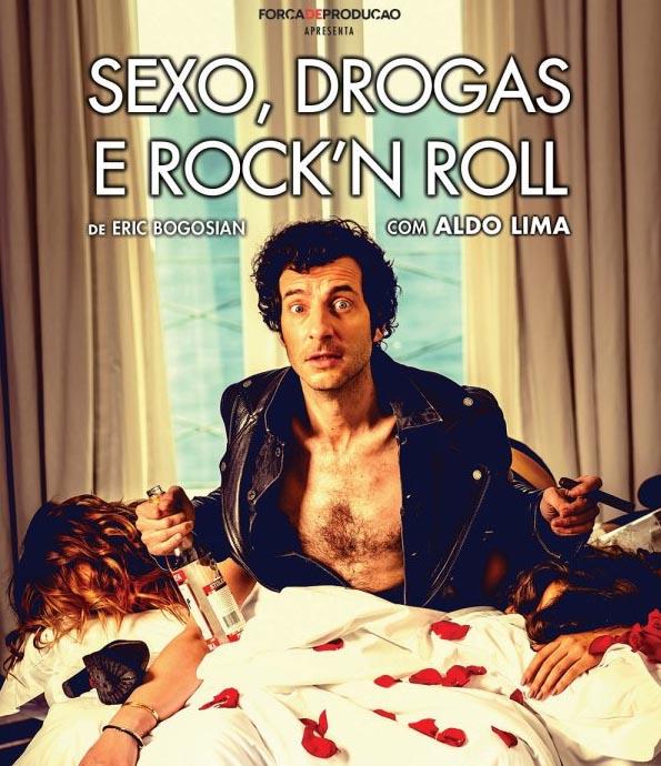Sexo, Drogas e Rock n'Roll, 29 e 30 mar, Teatro Sá da Bandeira