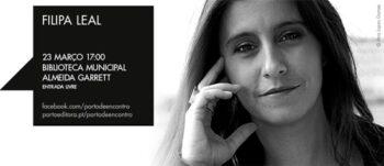 Porto de Encontro com Filipa Leal