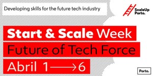 O Futuro da Força Tecnológica na Semana Start & Scale 2019