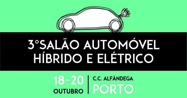 Salão do Automóvel Híbrido e Elétrico regressa à Alfândega do Porto